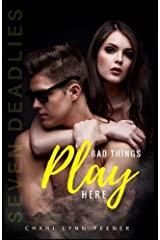 Bad Things Play Here Paperback