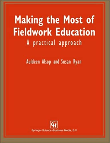 read e book online making the most of fieldwork education a