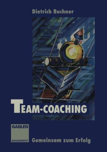 Team-Coaching: Gemeinsam zum Erfolg (German Edition) by Ingramcontent