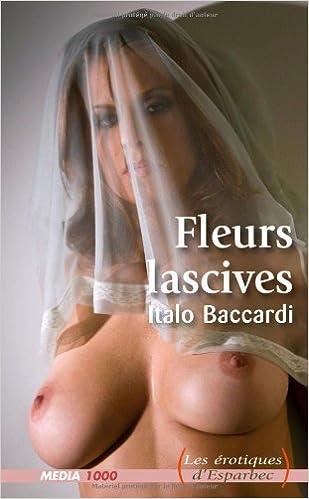 Livre gratuits Les érotiques d'Esparbec n°35 : fleurs lascives pdf, epub