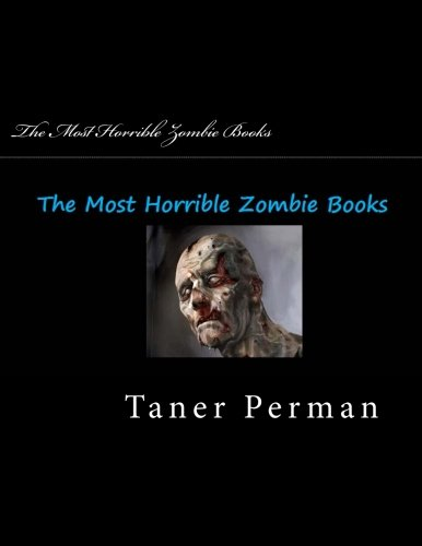 Download The Most Horrible Zombie Books: Zombie Books pdf epub