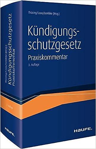 Kündigungsschutzgesetz Der Topaktuelle Praxiskommentar Zum Kschg