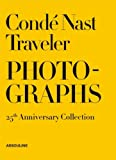 Conde Nast Traveler: 25 Years of Photography, , 161428041X