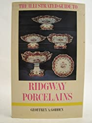 Ridgway Porcelains (Illustrated Guides to Pottery & Porcelain)