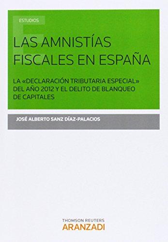Descargar Libro Amnistias Fiscales En España,las S José Alberto Sanz Díaz-palacio