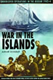 War in the Islands, Adrian Seligman, 0750914394