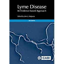 Lyme Disease: An Evidence-based Approach, 2nd Edition