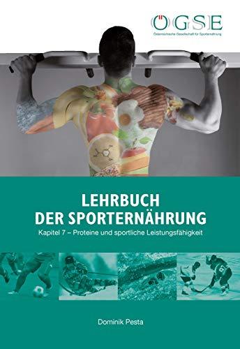 Lehrbuch der Sporternährung: Kapitel 7: Proteine und sportliche Leistungsfähigkeit (German Edition)