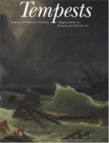 Tempests and Romantic Visionaries: Images of Storms in European and American Art PDF