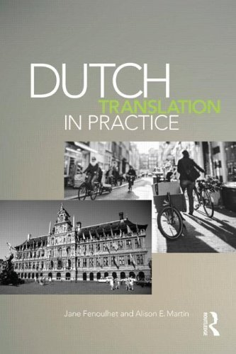 Dutch Translation in Practice 1st edition by Fenoulhet, Jane, Martin, Alison (2014) Paperback