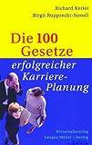 img - for Die 100 Gesetze erfolgreicher Karriereplanung. book / textbook / text book