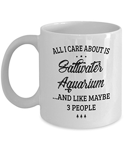 Saltwater Aquarium Mug - I Care And Like Maybe 3 People - Funny Novelty Ceramic Coffee & Tea Cup Cool Gifts for Men or Women with Gift Box