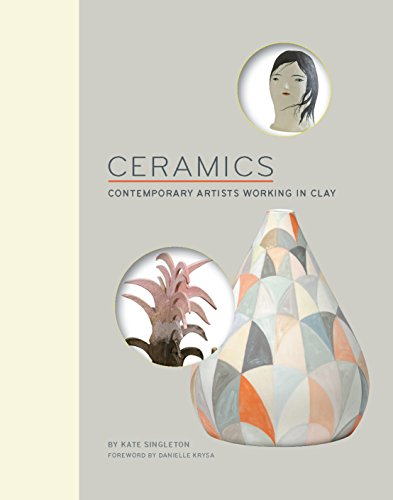Download PDF Ceramics - Contemporary Artists Working in Clay