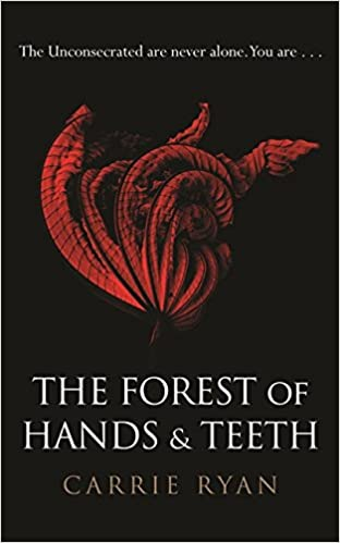 The Forest of Hands and Teeth: Amazon.es: Carrie Ryan ...