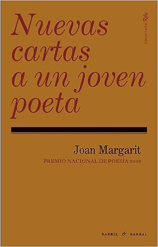 Nuevas Cartas A Un Joven Poeta 2ヲ (Rilke): Amazon.es: Joan ...