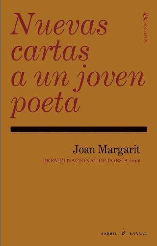 Nuevas cartas a un joven poeta: Joan Margarit: 9788493713607 ...