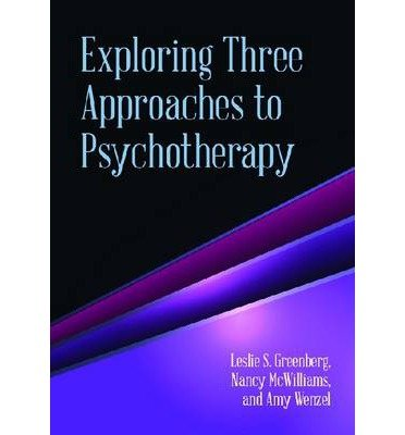 Read Online [(Exploring Three Approaches to Psychotherapy)] [Author: Leslie S. Greenberg] published on (February, 2014) pdf epub