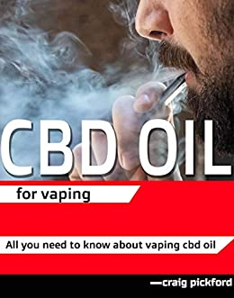 Cbd oil for vaping : All you need to know about vaping cbd
