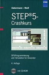 STEP® 5-Crashkurs: SPS-Programmierung und -Simulation für Anwender