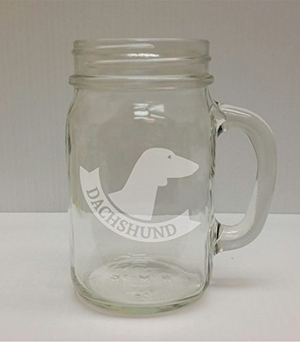 Dachshund Banner Breed Pride 16oz Glass Mason Jar - Hand Etched - Made in the USA, Great for gifts
