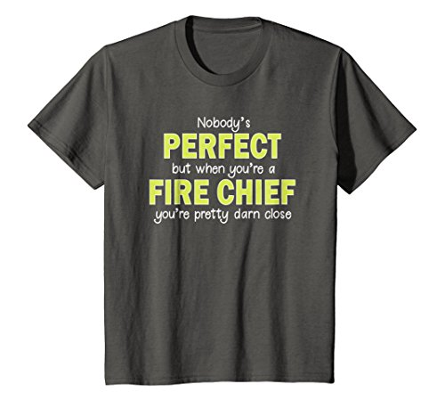 Kids Fire Chief Shirt Funny Nobodys Perfect Firefighter Gifts 4 Asphalt