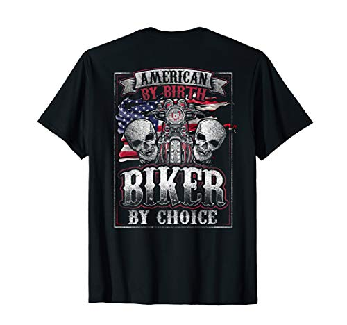 - American By Birth Biker By Choice Patriotic Motorcycle T-Shirt