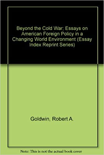 Amazoncom Beyond The Cold War Essays On American Foreign Policy  Beyond The Cold War Essays On American Foreign Policy In A Changing World  Environment Essay Index Reprint Series