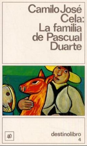 La Familia De Pascual Duarte (Coleccion Destinolibro, V. 4) (Spanish Edition)
