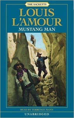 Mustang Man (Louis L'Amour), L'Amour, Louis