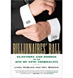 img - for Billionaires' Ball: Gluttony and Hubris in an Age of Epic Inequality (Paperback) - Common book / textbook / text book