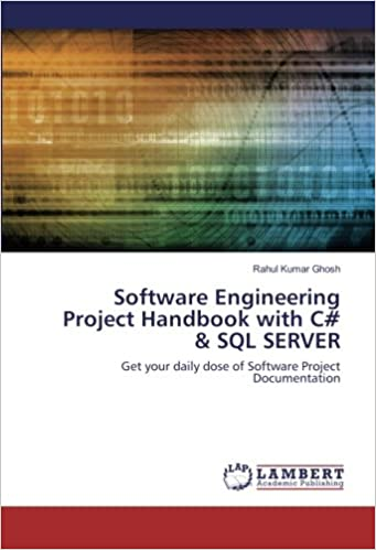 Software Engineering Project Handbook with C# & SQL SERVER: Get your
