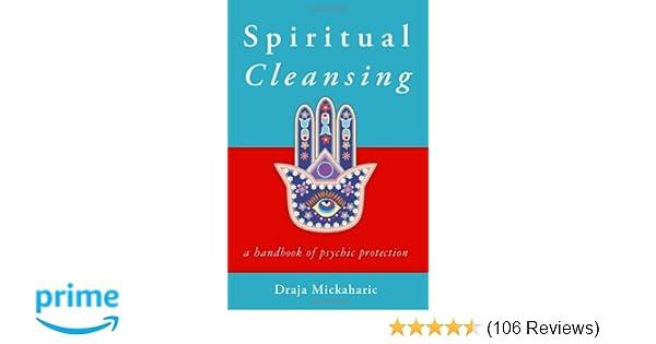 Amazon com: Spiritual Cleansing: A Handbook of Psychic