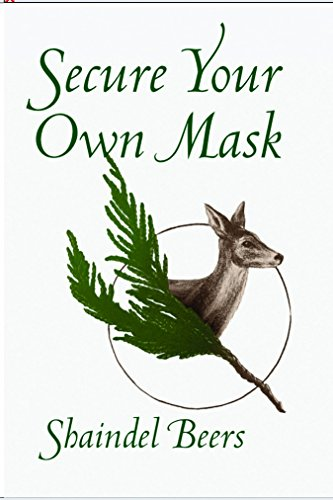 (Secure Your Own Mask (White Pine Poetry Prize))