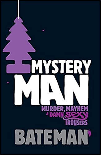 Mystery Man: Amazon.co.uk: Colin Bateman: 0000755346750: Books