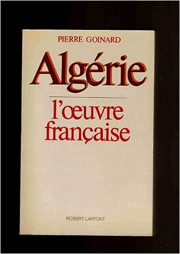 En ligne téléchargement Algérie, l'oeuvre française pdf epub