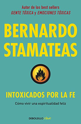 Intoxicados por la fe / Intoxicated by faith (Spanish Edition) ebook