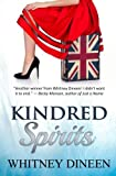 Kindred Spirits: A Romantic Comedy About Love, Life, and the Afterlife . . . (A Mimi Finnegan Spinoff)