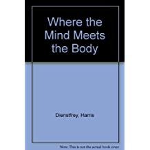 Where the Mind Meets the Body: Type A, the Relaxation Response, Psychoneuroimmunology, Biofeedback, Neuropeptides, Hypnosis, Imagery and the Search