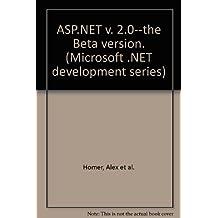 ASP.NET v. 2.0--the Beta version. (Microsoft .NET development series)