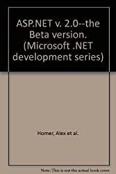 ASP.NET v. 2.0--the Beta version. (Microsoft .NET development series)