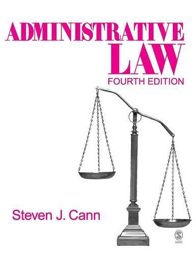 Administrative Law (Administrative Law (Sage Publications))