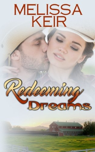 Redeeming Dreams (The Cowboys of Whisper, Colorado) (Volume 7)