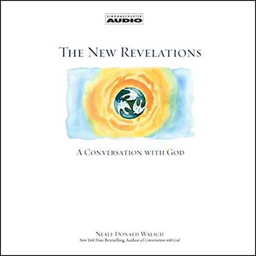 The New Revelations: A Conversation with God Audiobook [Free Download by Trial] thumbnail