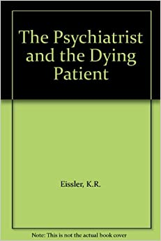 The Psychiatrist and the Dying Patient