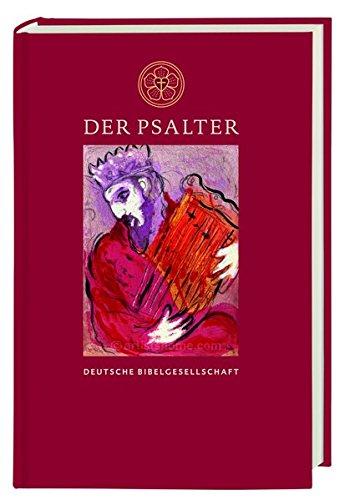 Der Psalter: Nach Martin Luthers Übersetzung, revidiert 2017