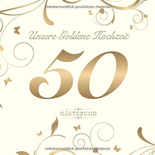 Gästebuch das goldene für hochzeit sprüche Besondere Goldene