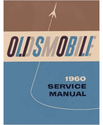 1960 OLDSMOBILE Shop Service Repair Manual Book