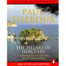 The Pillars of Hercules: A Grand Tour of the Mediterranean (Penguin audiobooks) by Paul Theroux (1997-06-01)