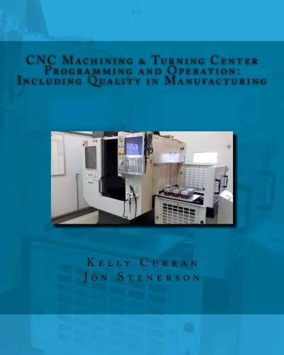 CNC Machining & Turning Center Programming and Operation: for sale  Delivered anywhere in USA