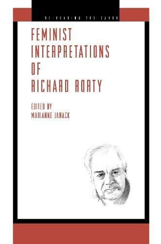 Feminist Interpretations of Richard Rorty (Re-Reading the Canon)